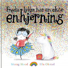 FRØYDIS LYKKE HAR EN EKTE ENHJØRNING